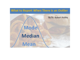 Measures of Central Tendency – And Outliers