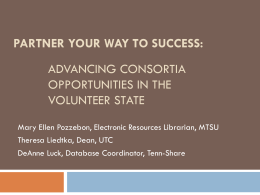 Partner Your Way to Success: Advancing Consortia - Tenn