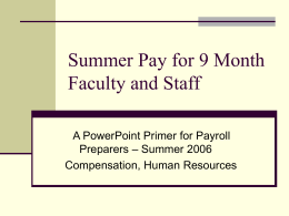 Summer Pay for 9 Month Faculty and Staff