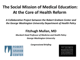GME Outcomes Study - The Robert Graham Center