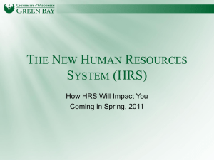 The New Human Resources System (HRS)