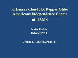 Arkansas at UAMS OAIC Overview