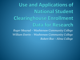 Use and Applications of National Student Clearinghouse Enrollment