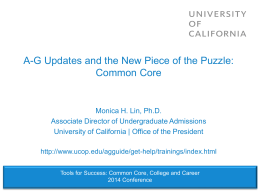 A-G Updates & the New Piece of the Puzzle: Common Core