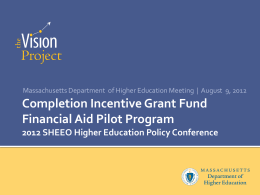 Completion Incentive Grant Fund Financial Aid Pilot