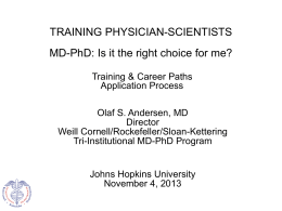 Training Physician Scientists: Is it the Right Choice for Me?