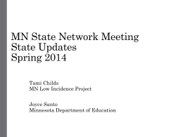 State Update Minnesota State Network Meeting Spring 2011