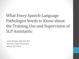What Every Speech-Language Pathologist Needs to Know about the