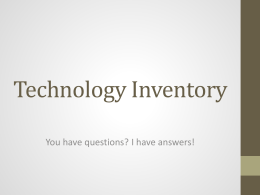 Technology Inventory Power Point