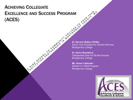 ACES*Achieving Collegiate Excellence and Success