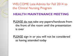 NURS 101 Powerpoint for Health Maintenance Requirements
