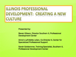 Illinois Professional Development: Creating a New Culture