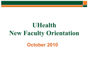 UHealth Org Chart - UMMG Faculty Orientation