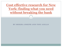 Cost effective research for New York