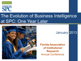The Evolution of Business Intelligence at SPC: One Year Later