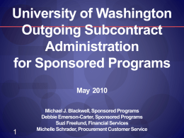 Outgoing Subcontract Administration for Sponsored Programs