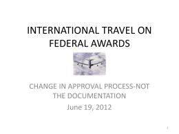 FOREIGN TRAVEL ON FEDERAL AWARDS
