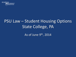 PSU Law * Student Housing Options State College, PA