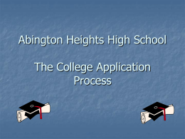 The College Application Process - Abington Heights School District