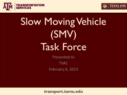 2013 Slow Moving Vehicles