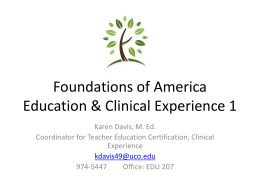 Foundations of America Education & Field Experience 1