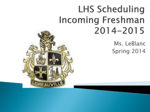 Scheduling Incoming LHS Freshman Spring 2014 Powerpoint