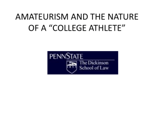 NCAA ELIGIBILITY ISSUES (Part II: Amateurism)