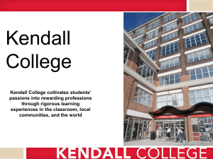Kendall College cultivates students` passions into rewarding