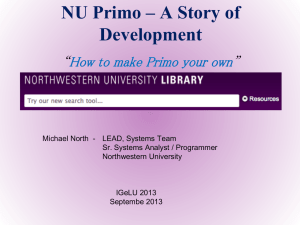 Primo at Northwestern – Story of Local Development