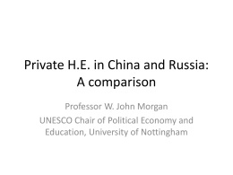 Private H.E. in China and Russia: A comparison