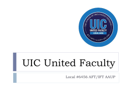 UIC United Faculty is committed to - University of Illinois at Chicago