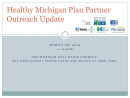 Healthy Michigan Plan Partner Outreach Webinar