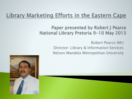 Library Marketing Efforts in the Eastern Cape Paper presented by