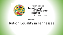 Tuition Equality in Tennessee - Tennessee Immigrant and Refugee
