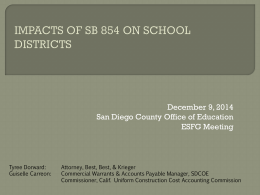 IMPACTS OF SB 854 ON SCHOOL DISTRICTS