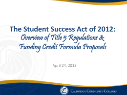 The Student Success Act of 2012: Overview of Title 5 Regulations