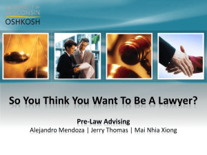 So You Think You Want To Be A Lawyer?