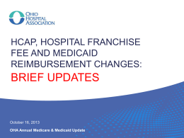HCAP/Ohio Hospital Franchise Fee/Medicaid Reimbursement