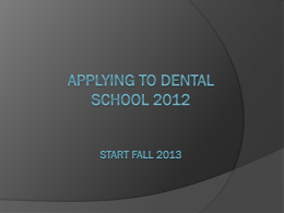 Applying to Dental SchooL