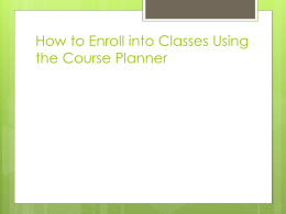 How to Enroll into classes using the course planner