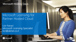 Microsoft Licensing for Partner Hosted Cloud