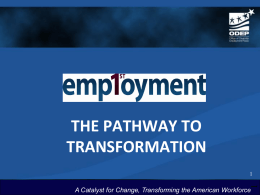 A Catalyst for Change, Transforming the American Workforce