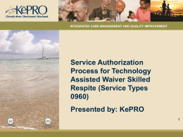 Service Authorization Information Specific to Skilled Respite under