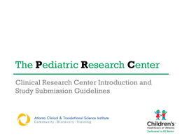 PowerPoint - Emory Children`s Center Research Office
