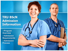 BScN Admission Information Admission Requirement