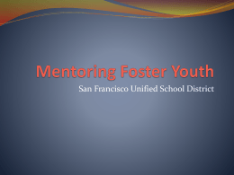 Mentoring Foster Youth - SFUSD School Health Programs