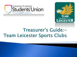 Treasurer`s Guide - University of Leicester