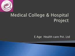 Medical College & Hospital Project