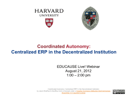 Coordinated Autonomy: Central ERP in the