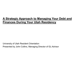 Managing Your Debt and Finances During Your Utah Residency